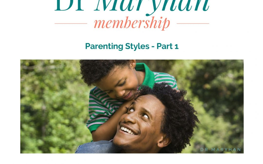 Parenting Styles Part 1